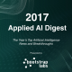 Applied AI Digest 2017